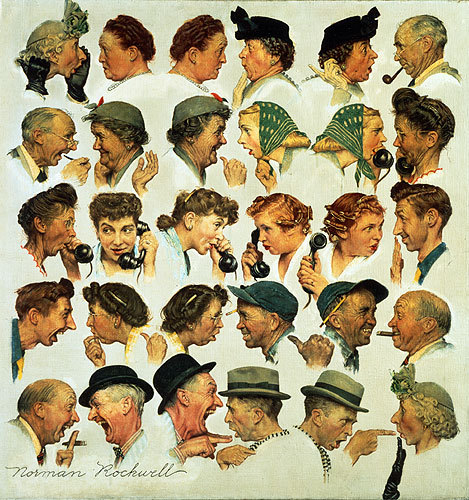 Fine art of a sequence of human heads. A woman in a bonnet tells gossip to her friend. Her friend passes on the gossip to her friend, and on it goes down a sequence of twelve people, until it reaches the thirteenth -- the man whom the gossip is about. The sequence ends with him scolding the woman in the bonnet, who was responsible for it in the first place. Isn't this the way gossip comes around?